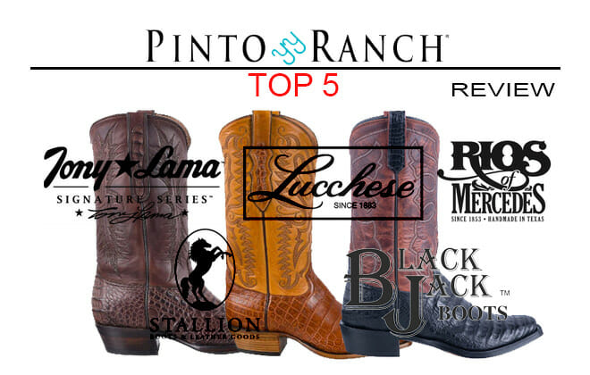Pinto Ranch Top 5 Best Men's Cowboy Boots By Brand