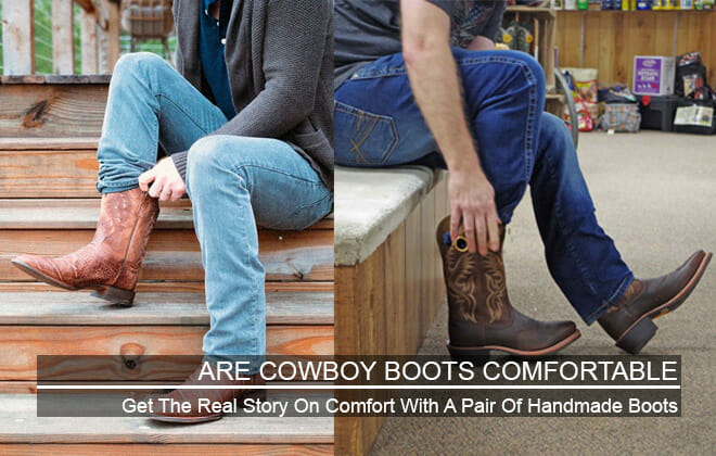 Are Cowboy Boots Comfortable - Featured
