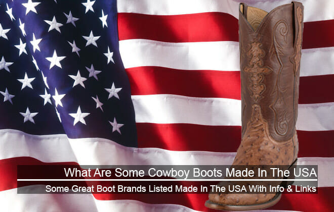 What Are Some Cowboy Boots Made In USA