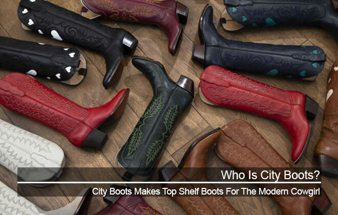 Who is City Boots and Why You Should Own A Pair